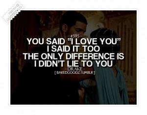 You said i love you i said it too quote