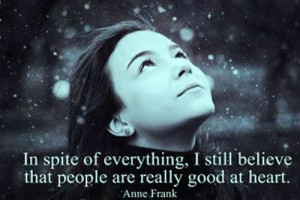 ... for this image include: anne frank, believe, good, heart and people