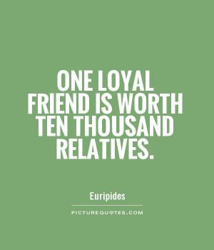 Friend Quotes Relatives Quotes Euripides Quotes