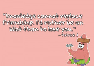 so love you patrick star .. :) you're my bestfriend .. HAHA ♥