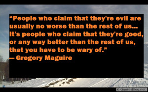 Evil people quote saying