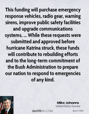 This funding will purchase emergency response vehicles, radio gear ...