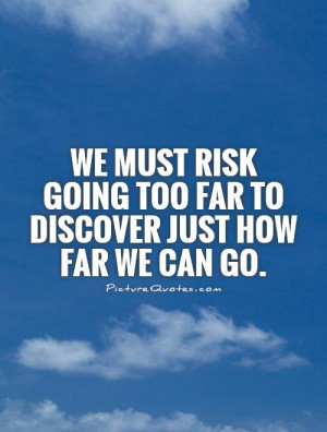 Risk Quotes Risk Taking Quotes Discovery Quotes Jim Rohn Quotes