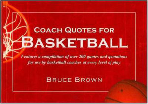 Home Books Motivational Coach Quotes for Basketball: Bruce Brown