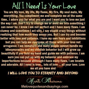 All I Need Is Your Love - Love Quotes And Sayings