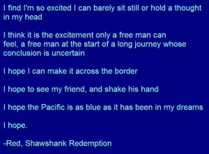 Quote by Red in Shawshank Redemption