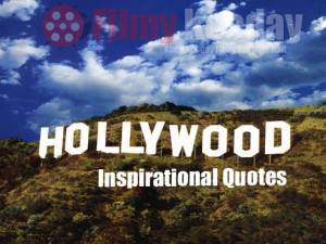 Top 20 Greatest Hollywood Movies Inspirational Quotes