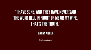 danny aiello quotes you don t have to be worried about labeling me ...