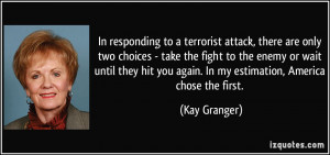 attack, there are only two choices - take the fight to the enemy ...