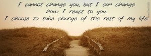 Walking Away Quote Cover I Cannot Change You Quote
