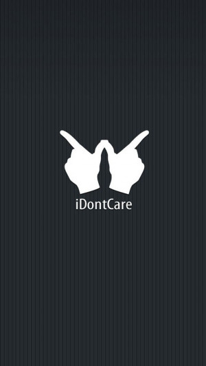 Don't Care Funny Quotes