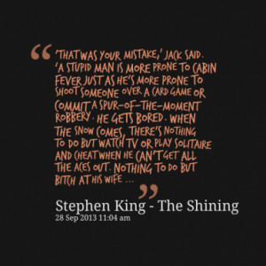 Quotes About: Stephen King - The Shining