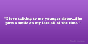 ... quote quotes about younger sisters big brother little sister love