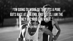 Nike Steve Prefontaine Quotes QuotesGram