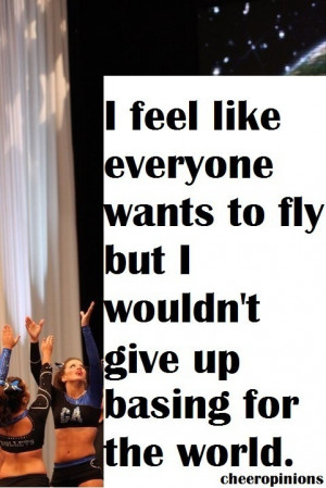 Cheerleading Quotes For Bases Cheer things 21 apr 2013 base