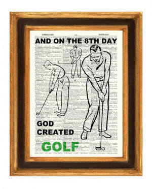 Golf print Golfing golfers quote golf and the 8th by PrintLand, $9.50