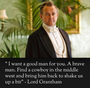 Lord Grantham's desire for daughter Lady Mary