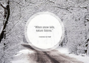 Inspirational snow quotes2 Inspirational snow quotes