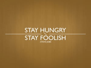 Quote Wallpaper 6 - Stay Hungry by LukeAFirth