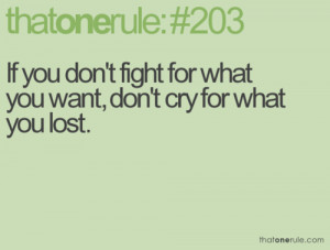 If you fight for what you want