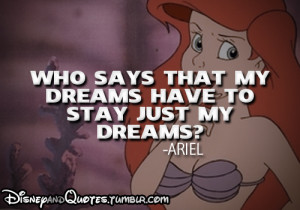 dream, mermaid, quote, the little mermaid, who says