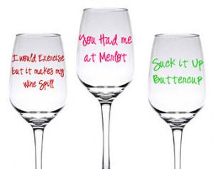 DIY Funny Wine Glass Decal Set of 3 Sayings ...