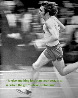 Ten Steve Prefontaine Quotes To Get You Motivated and Ready to Run!