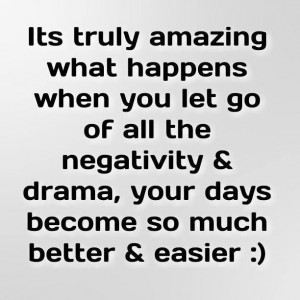 let-go-of-negativity-and-drama-life-quotes-sayings-pictures.jpg