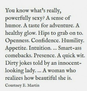 Sexy is a woman with substance....not fashion and fluff...