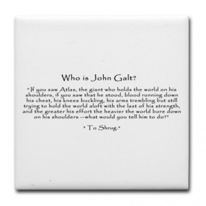 Atlas Shrugged Gifts > Atlas Shrugged Kitchen & Entertaining > Who is ...