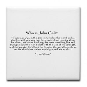 Atlas Shrugged Gifts > Atlas Shrugged Kitchen & Entertaining > Who is ...