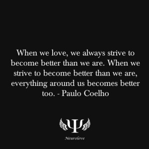 Paulo Coelho, quote, love quote: Paulo Coelho Quotes Love, Quotes N ...