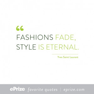 ePrize Favorite Quotes: Yves St Laurent