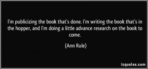 quote-i-m-publicizing-the-book-that-s-done-i-m-writing-the-book-that-s ...