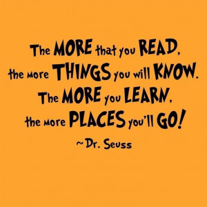 Reading Quote, Dr. Seuss
