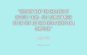 Children want the challenge of difficult tasks - just look how much ...