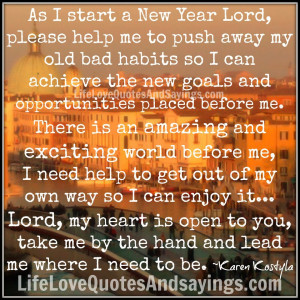 As I start a New Year Lord,..