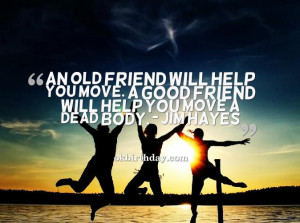 Funny Old Friends Quotes