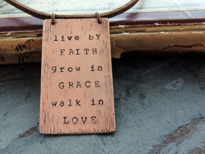 Inspirational Quote Copper Necklace Live by Faith Grow in Grace Walk ...