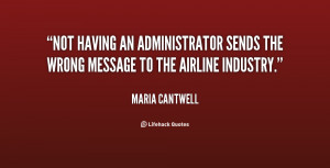 Not having an administrator sends the wrong message to the airline ...