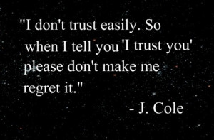 Lost Trust Quotes Quotes About Trust Issues and Lies In a ...