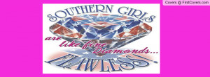 SOUTHERN GIRLS! Profile Facebook Covers