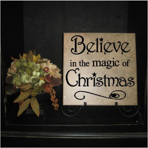 T100- Believe in the Magic of Christmas 12x12 vinyl wall art decals ...