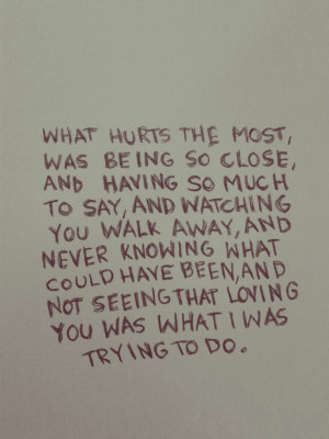 What Hurts The Most Lied And Hurt Once Again Love Quotes