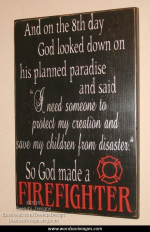 Firefighter quote...