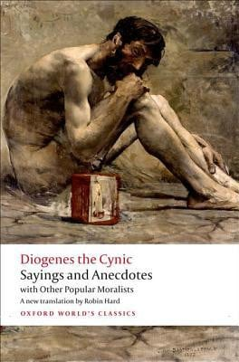 "... ""Diogenes the Cynic: Sayings and Anecdotes"" as Want to Read"