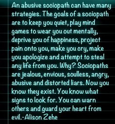 Goals Of A Sociopath: This is just to warn others and to encourage you ...