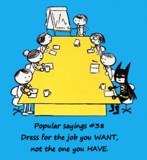 dress code question quote abfab if you want to be the boss dress ...