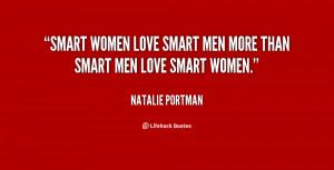 quote-Natalie-Portman-smart-women-love-smart-men-more-than-92894.png