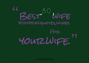 wife birthday quotes,Collection of romantic wife birthday quotes ...